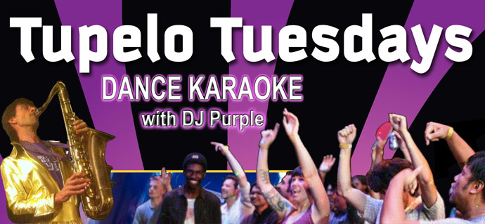Tupelo Tuesday DJ Purple Dance Karaoke!